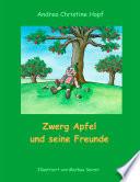 Zwerg Apfel und seine Freunde
