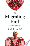 A Migrating Bird  A Short Story from the collection  Reader  I Married Him