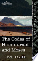 The Codes Of Hammurabi And Moses
