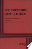 My Emperor s New Clothes