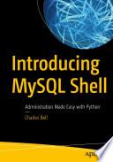 Introducing Mysql Shell