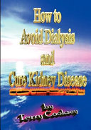 How To Avoid Dialysis And Cure Kidney Disease