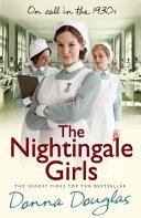 The Nightingale Girls : a big london teaching hospital in 1934....