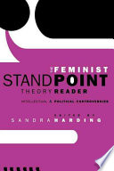 The Feminist Standpoint Theory Reader