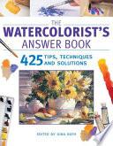 The Watercolorist s Answer Book