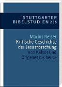 Kritische Geschichte der Jesusforschung