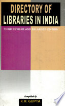 Directory Of Libraries In India 2 Vols. Set, 3Rd Rev. Ed.