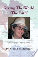 Giving the World  the Bird