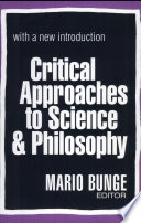 Critical Approaches to Science and Philosophy