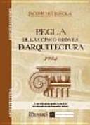 Regla de las cinco ordenes de arquitectura de Vigñola