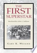 The First Superstar