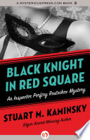 Black Knight in Red Square International Incident Built In The Twilight Of