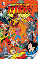 New Teen Titans Vol. 3 : the shadows of their larger-than-life mentors-young heroes...