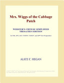 Mrs  Wiggs of the Cabbage Patch  Webster s Chinese Simplified Thesaurus Edition