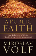 A Public Faith Society And Political Engagement In