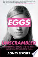 Eggs Unscrambled