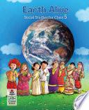Earth Alive Social Studies Class 5