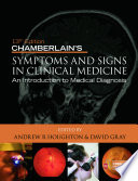 Chamberlain s Symptoms and Signs in Clinical Medicine 13th Edition  An Introduction to Medical Diagnosis