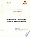 Taller  Analisis de la Situacion y Perspectivas de Trabajo del servicio de Extension