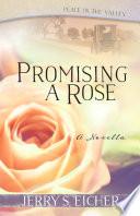 Promising a Rose  Free Novella
