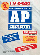 Barron s how to Prepare for the AP Chemistry Advanced Placement Examination