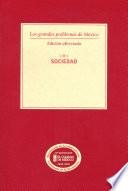 Los grandes problemas de México. Edición Abreviada. Sociedad. T-II Dieciseis Tomos Que Fue Publicada En
