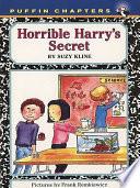 Horrible Harry s Secret