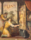 Pliny and the Artistic Culture of the Italian Renaissance : the Legacy of the Natural History / Sarah Blake McHam.