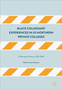 Black Collegians    Experiences in US Northern Private Colleges