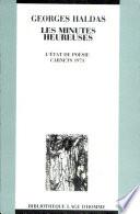 Les minutes heureuses : L'état de poésie, carnets 1963