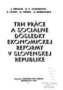 Trh práce a sociálne dôsledky ekonomickej reformy v Slovenskej republike