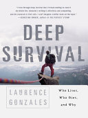 Deep Survival Who Lives Who Dies And Why