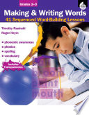 Making and Writing Words  Grades 2 3
