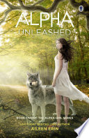 Alpha Unleashed by Aileen Erin
