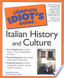 The Complete Idiot s Guide to Italian History and Culture