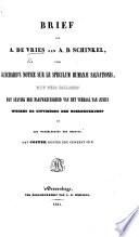 Brief van A. de V. aan A. D. Schinkel, over Guichard's Notice sur le Speculum Humanae Salvationis, met drie bijlagen tot staving der naauwkeurigheid van het verhaal van Junius wegens de uitvinding der Boekdrukkunst en ter wederlegging der meening dat Coster Koster zou geweest zijn. [Edited by A. D. Schinkel.]
