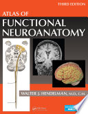 Atlas Of Functional Neuroanatomy Third Edition book