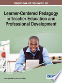 Handbook of Research on Learner Centered Pedagogy in Teacher Education and Professional Development