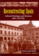 Reconstructing Spain : reconstruction, whether as a motor for...