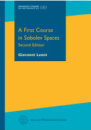A First Course in Sobolev Spaces: Second Edition