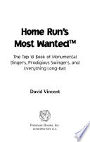 Home Run s Most Wanted