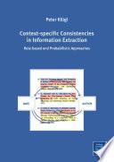 Context specific Consistencies in Information Extraction