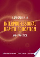 Leadership In Interprofessional Health Education And Practice