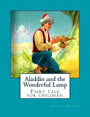 Aladdin And The Wonderful Lamp book