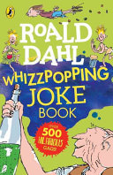 Roald Dahl s Whizzpopping Joke Book