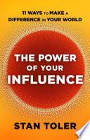 The Power of Your Influence