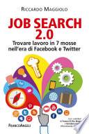 Job search 2 0  Trovare lavoro in 7 mosse nell era di Facebook e Twitter