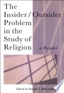 The Insider Outsider Problem In The Study Of Religion