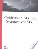 ColdFusion MX with Dreamweaver MX Efficiently Using Dreamweaver Mx It