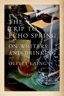 The Trip To Echo Spring : locales well-loved by six of...